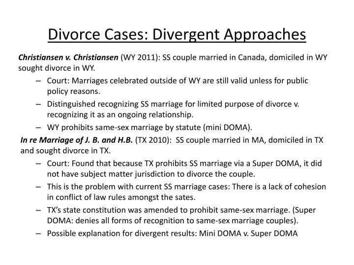 Divorce Cases: Divergent Approaches