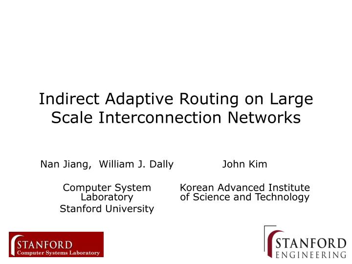 indirect adaptive routing on large scale interconnection networks
