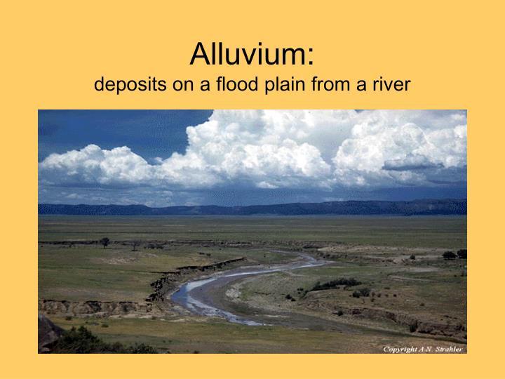 Alluvium: