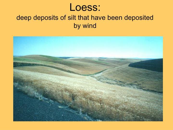 Loess: