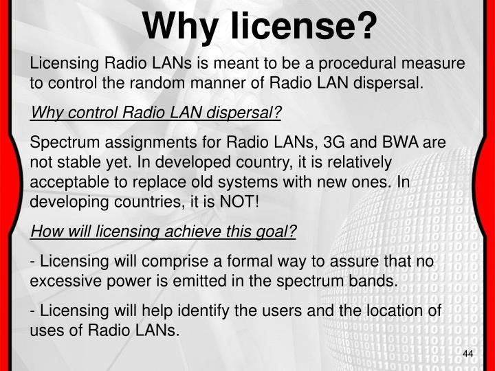 Why license?