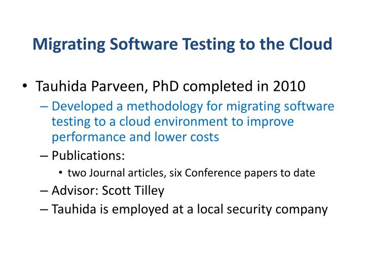 Migrating Software Testing to the Cloud