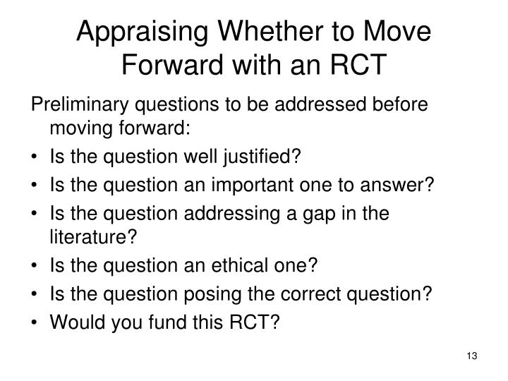 Appraising Whether to Move Forward with an RCT