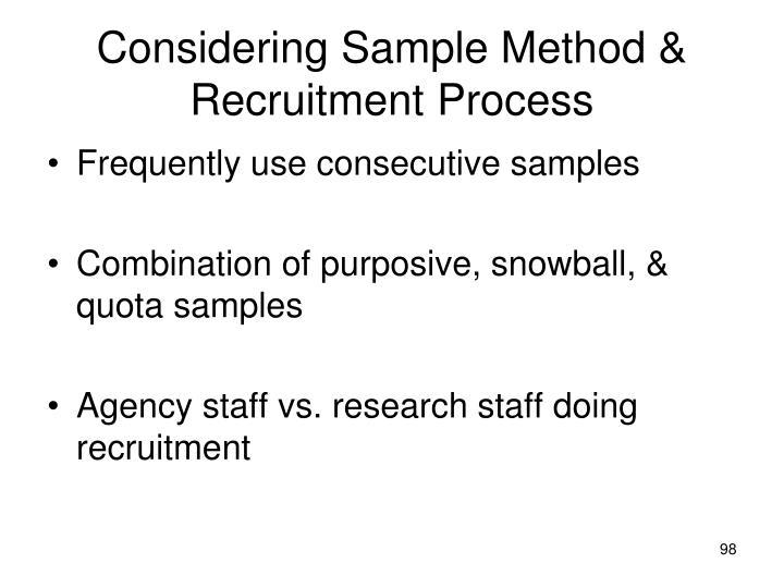Considering Sample Method & Recruitment Process