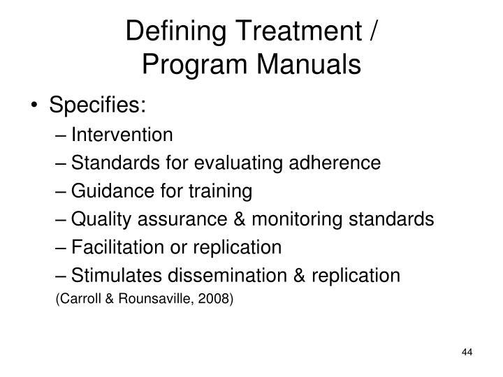 Defining Treatment /