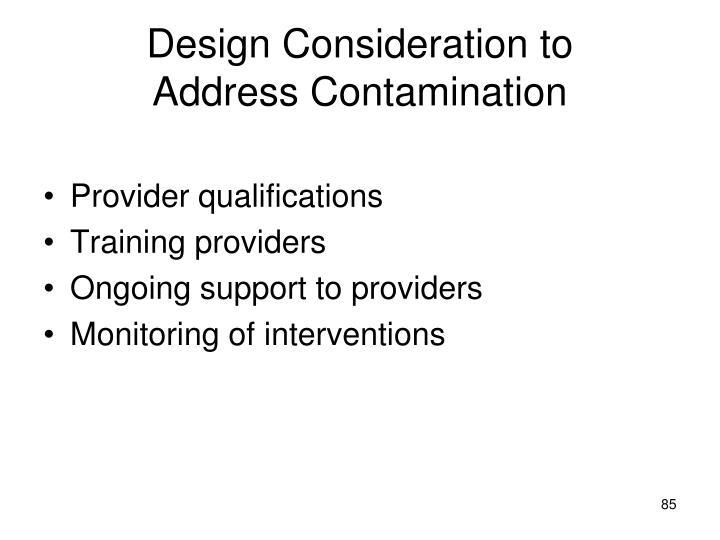 Design Consideration to