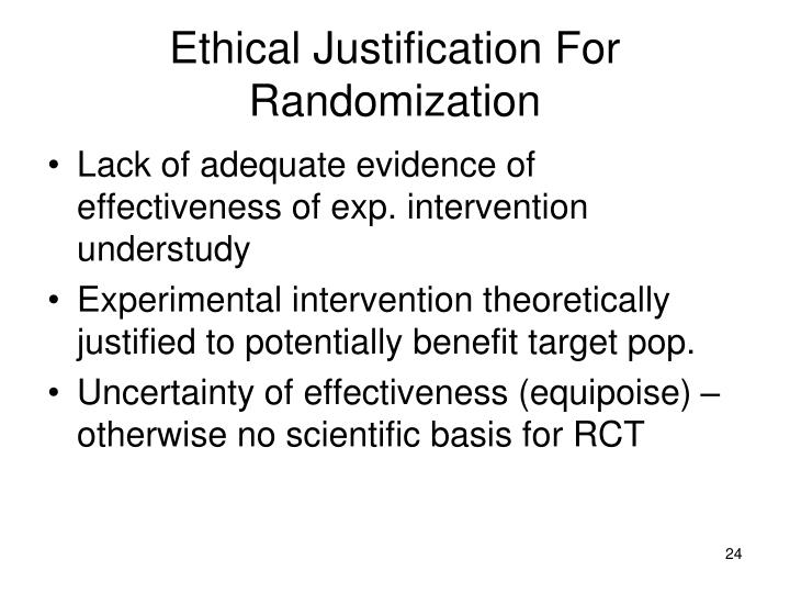Ethical Justification For Randomization
