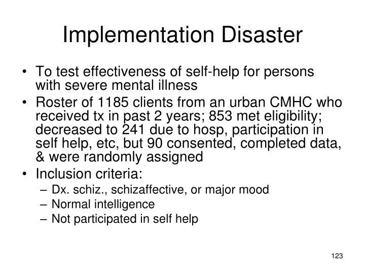 Implementation Disaster