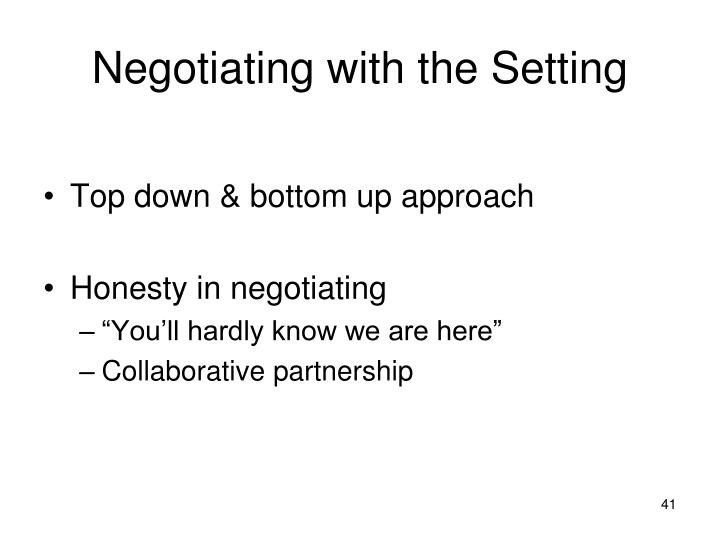 Negotiating with the Setting