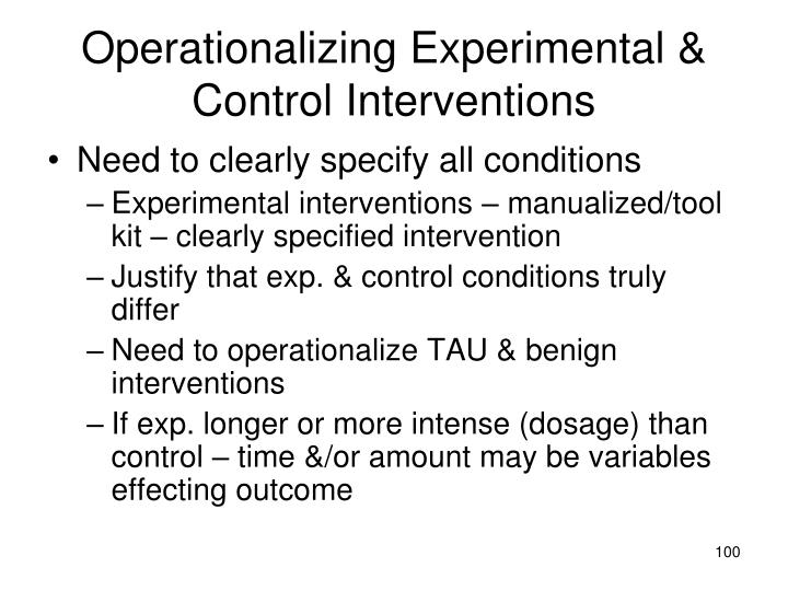 Operationalizing Experimental & Control Interventions
