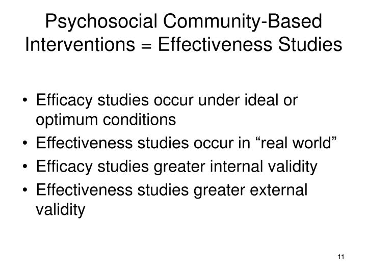 Psychosocial Community-Based Interventions = Effectiveness Studies