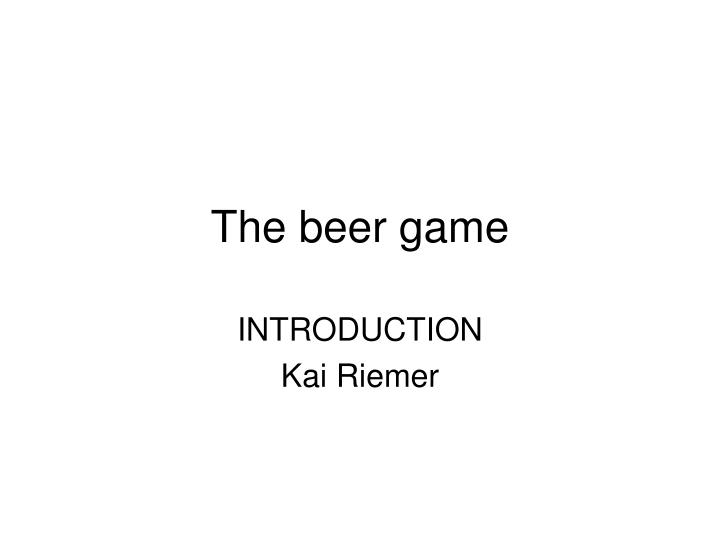 the beer game n.