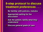 8 step protocol to discuss treatment preferences