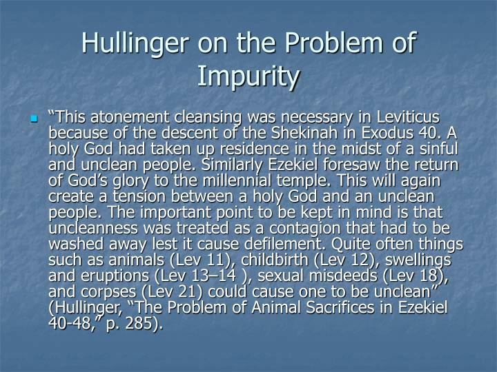Hullinger on the Problem of Impurity