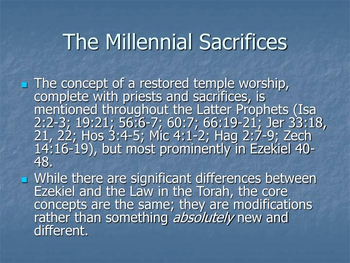 The Millennial Sacrifices