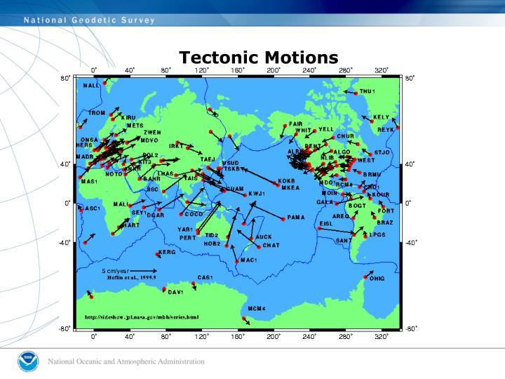Tectonic Motions