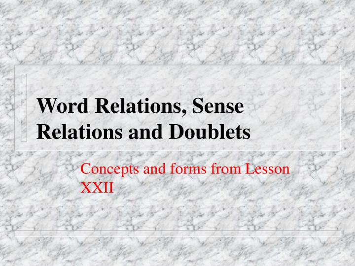 word relations sense relations and doublets n.