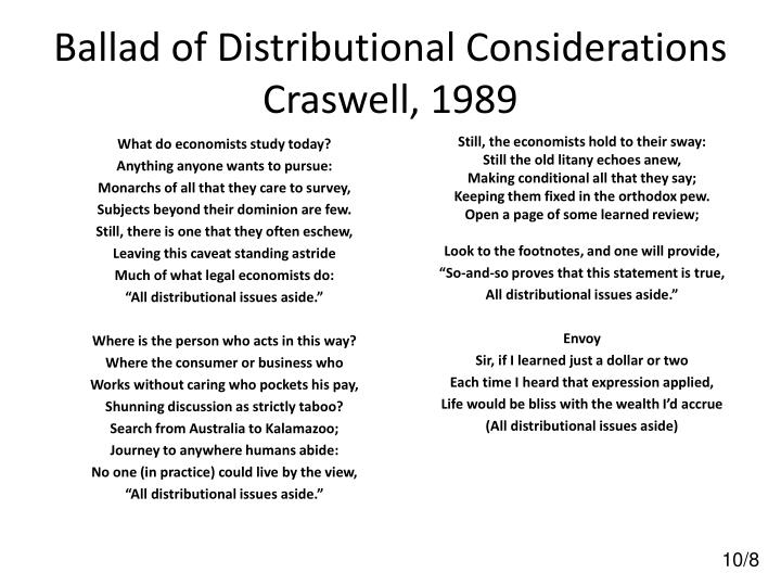 Ballad of Distributional Considerations