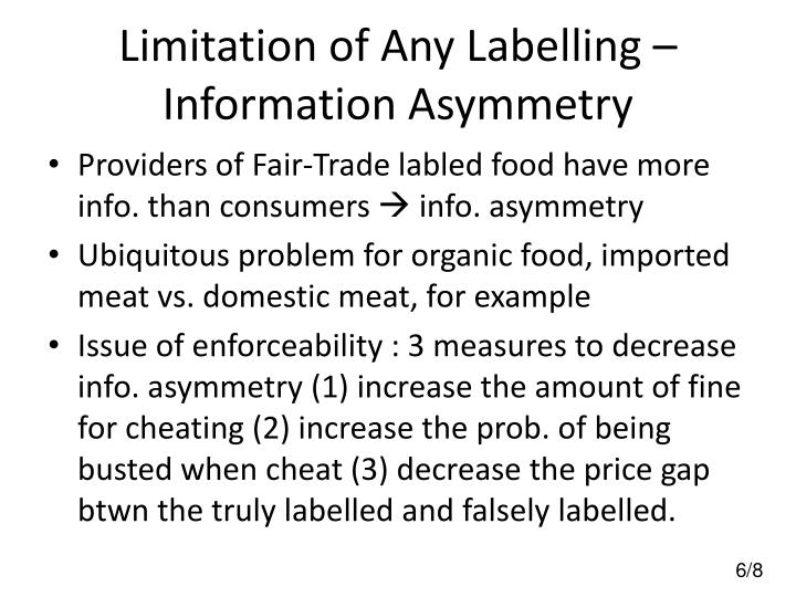 Limitation of Any Labelling – Information Asymmetry