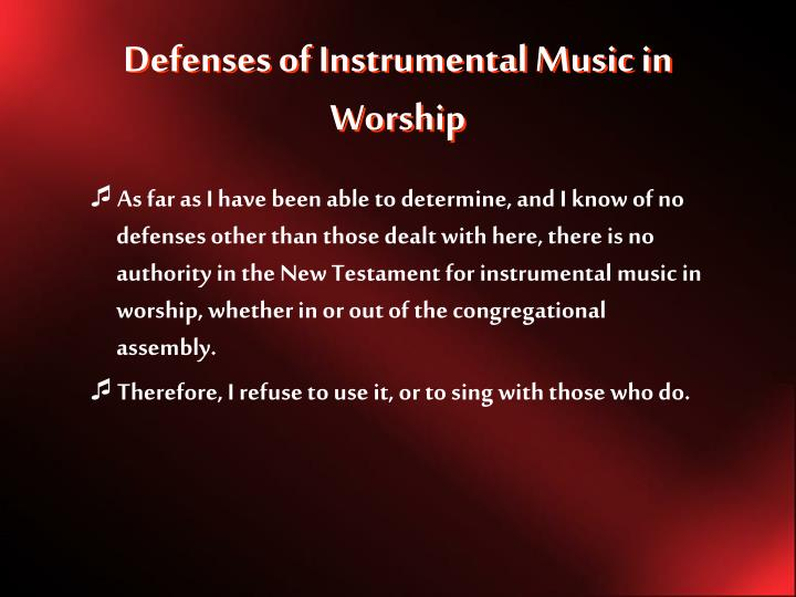 Defenses of Instrumental Music in Worship