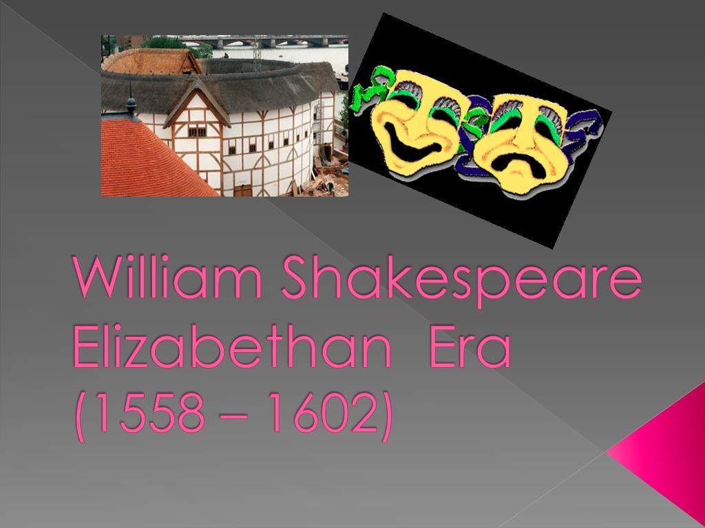 william shakespeare elizabethan era