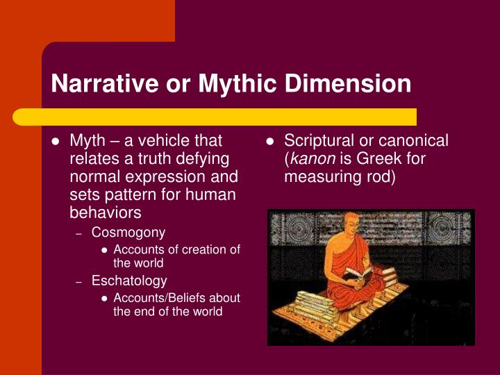 Myth – a vehicle that relates a truth defying normal expression and sets pattern for human behaviors