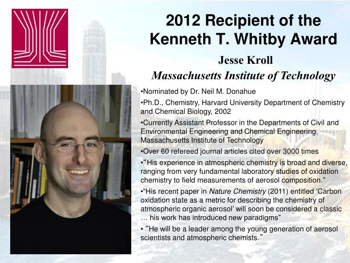 2012 recipient of the kenneth t whitby award