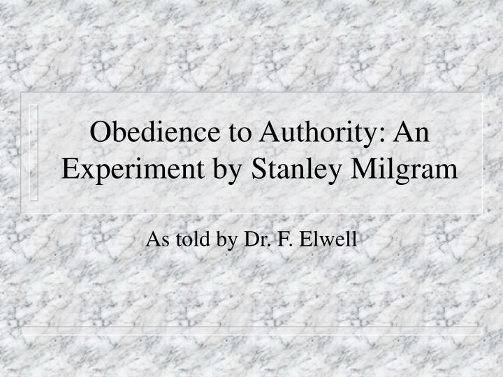"punishment in the milgram obedience experiment An experiment on obedience in the pearl´s of obedience by stanley milgram - in this article ""the pearls of obedience"", stanley milgram asserts that obedience to authority is a common response for many people in today's society, often diminishing an individuals beliefs or ideals."