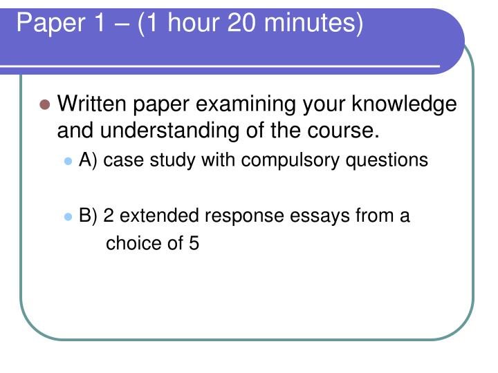 Paper 1 – (1 hour 20 minutes)