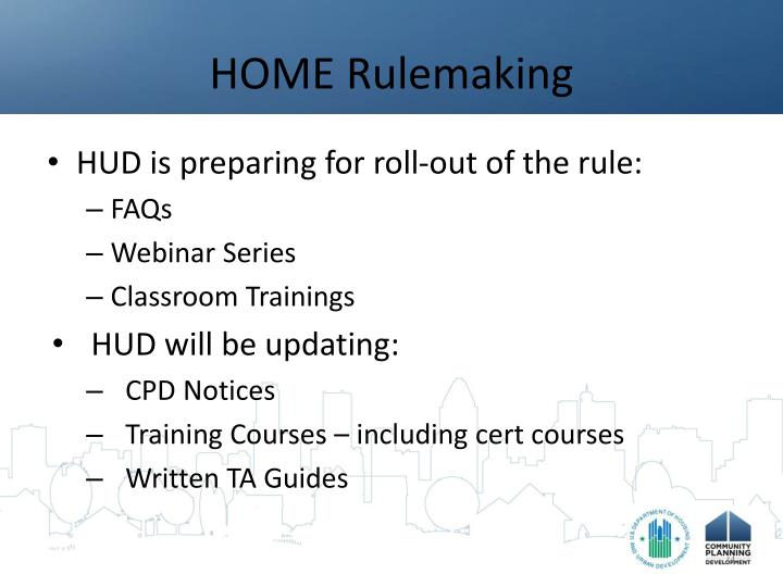 HOME Rulemaking