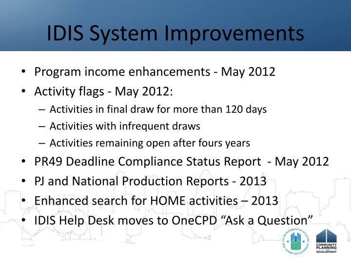 IDIS System Improvements