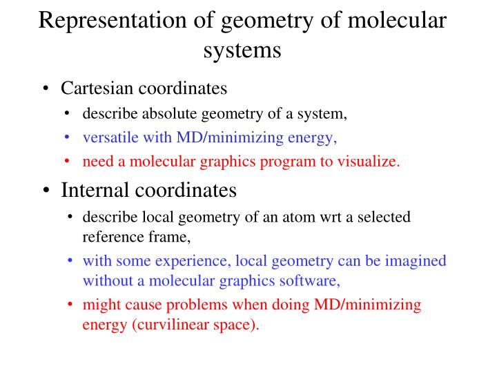 Representation of geometry of molecular systems