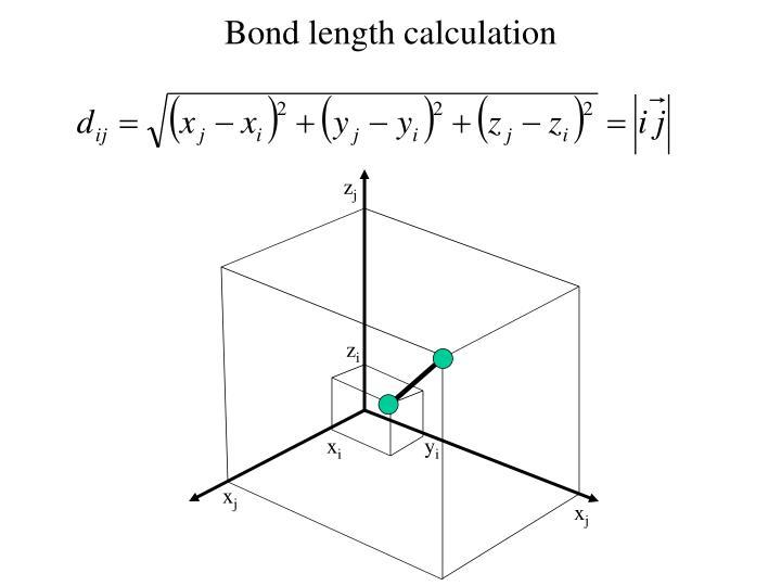 Bond length calculation