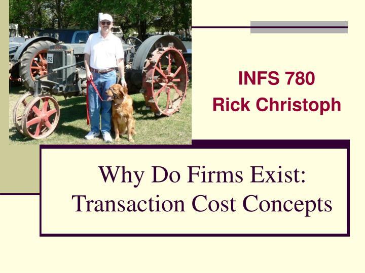 why do firms exist transaction cost concepts n.