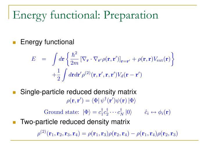 Energy functional: Preparation