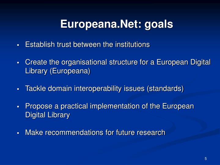 Europeana.Net: goals
