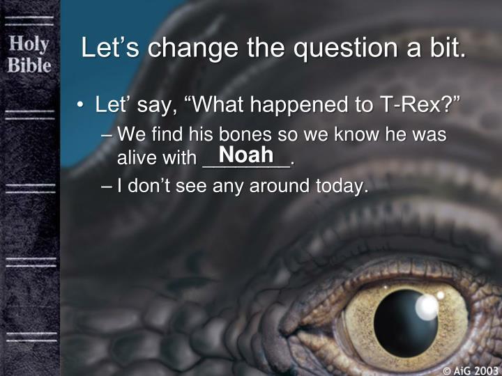 Let's change the question a bit.