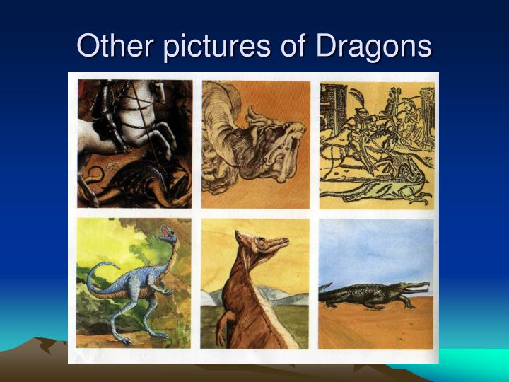 Other pictures of Dragons