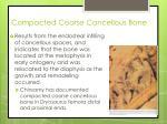 compacted coarse cancellous bone