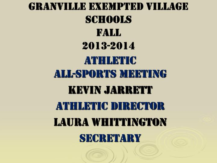 granville exempted village schools fall 2013 2014 n.