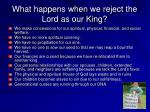 what happens when we reject the lord as our king
