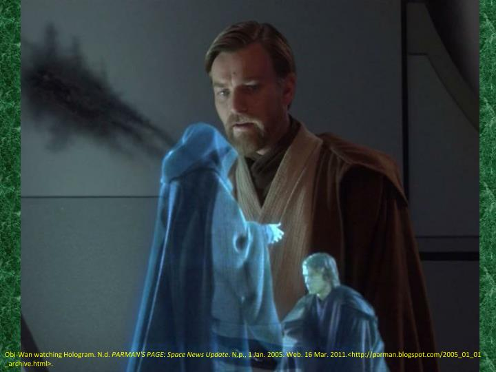 Obi-Wan watching Hologram.