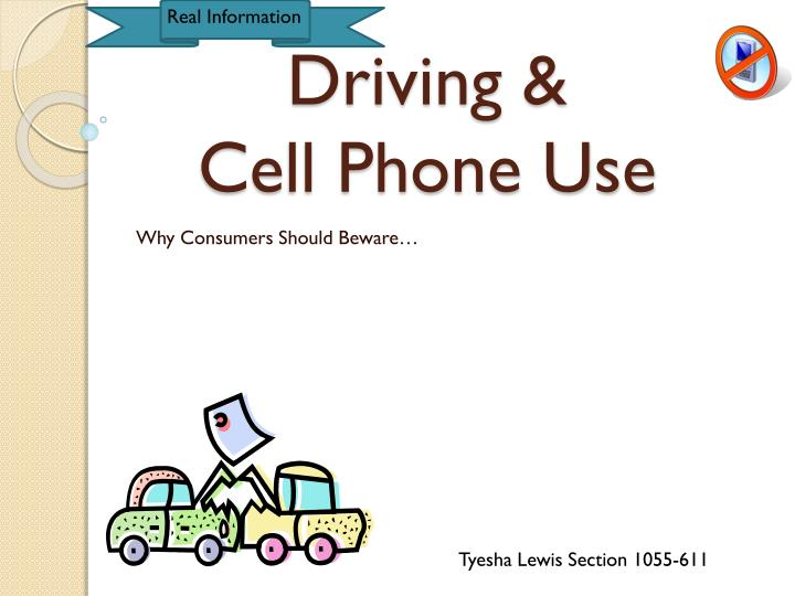 use of cellphones while driving should be A recent police clampdown on driving while using hand-held mobile phones caught nearly 8,000 uk drivers in a week, ostensibly reflecting a widespread disregard of a law intended to protect allbut.