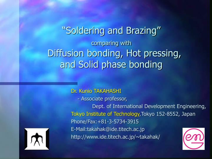 soldering and brazing comparing with diffusion bonding hot pressing and solid phase bonding n.