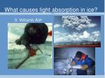 what causes light absorption in ice
