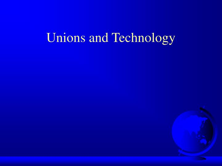 unions and technology n.