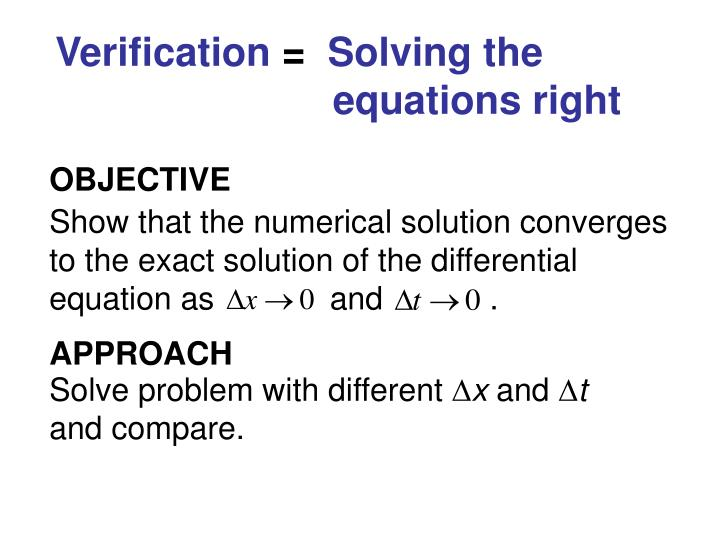 Verification solving the equations right