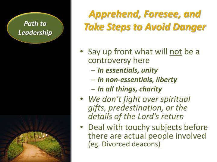 Apprehend, Foresee, and Take Steps to Avoid Danger