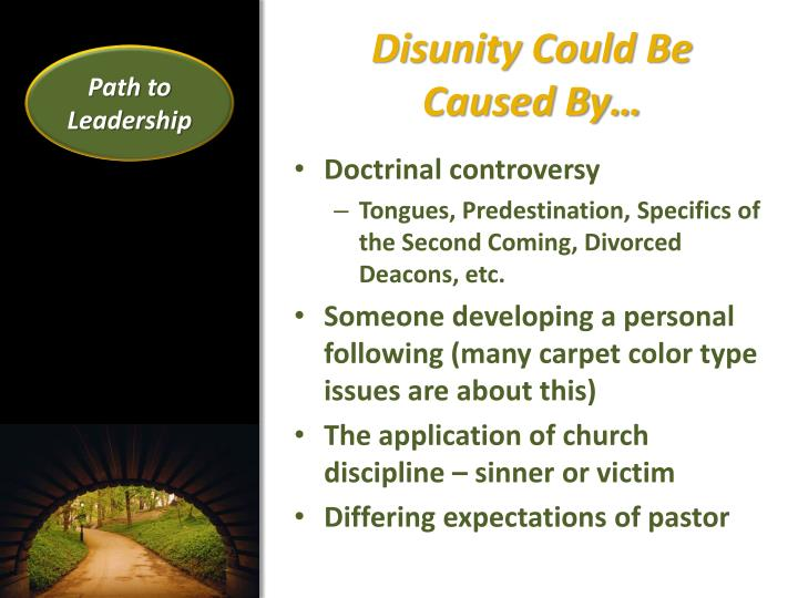 Disunity Could Be          Caused By…