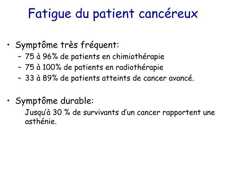 Fatigue du patient canc reux